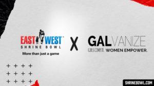 GALvanize x East west shrine bowl partnership